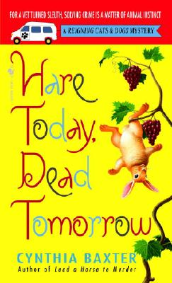 Hare Today, Dead Tomorrow By Baxter, Cynthia